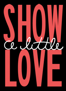 "Words describing ""Show a Little Love"""